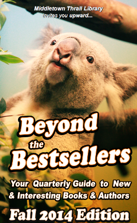Beyond The Bestsellers: Fall 2014 Issue
