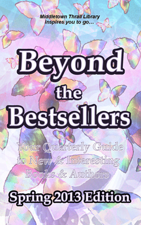 [Beyond the Bestsellers: Spring 2013]