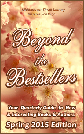 Beyond The Bestsellers: Spring 2015 Issue