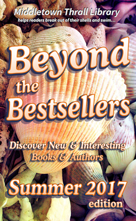 Beyond The Bestsellers: Summer 2017 Issue