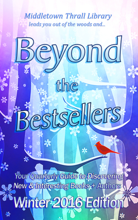 Beyond The Bestsellers: Winter 2016 Issue